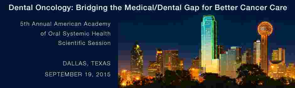 Dental Oncology: Bridging the Medical/Dental Gap